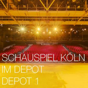 Depot Köln Schauspiel